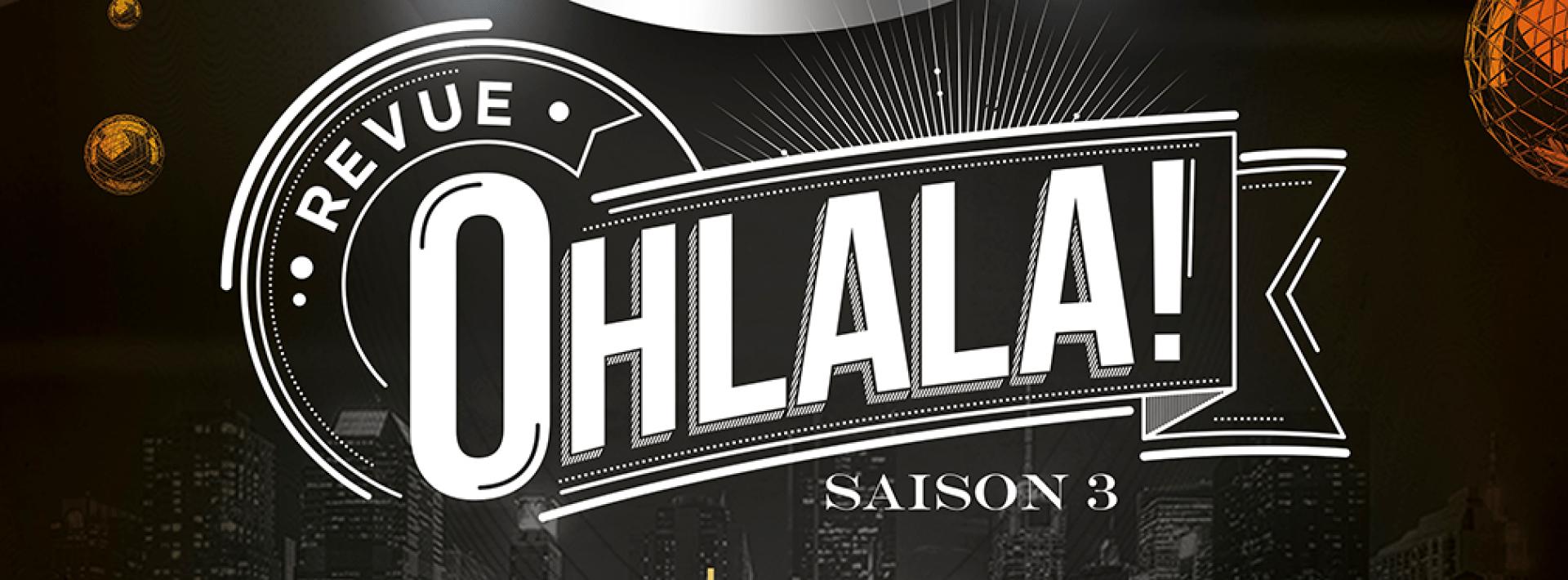 OhLaLa, 4e saison au Lotus Club
